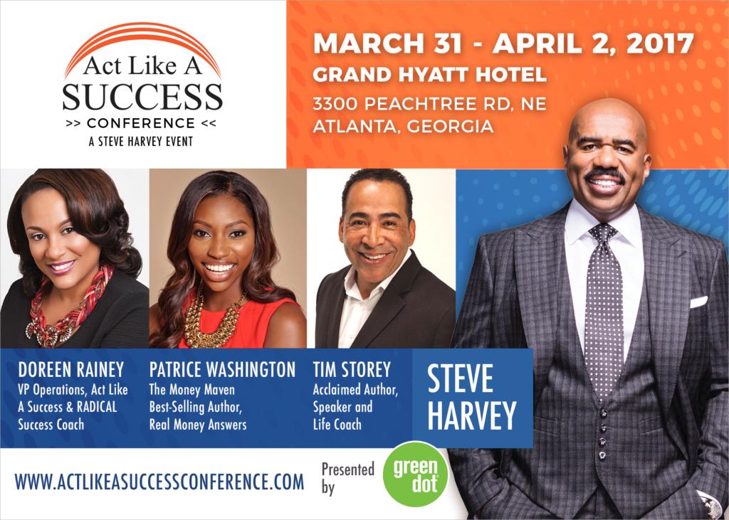 2017 Act Like A Success Conference - Steve Harvey