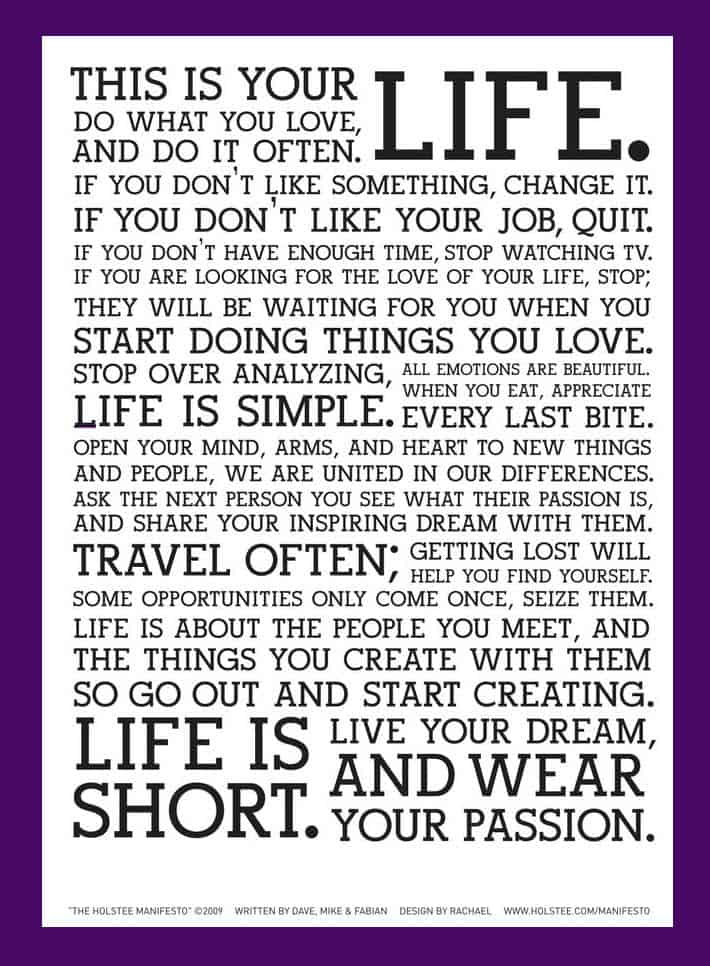 Discover yourself and learn how to write your personal manifesto the holstee manifesto do what you love and do it often maxwellsz