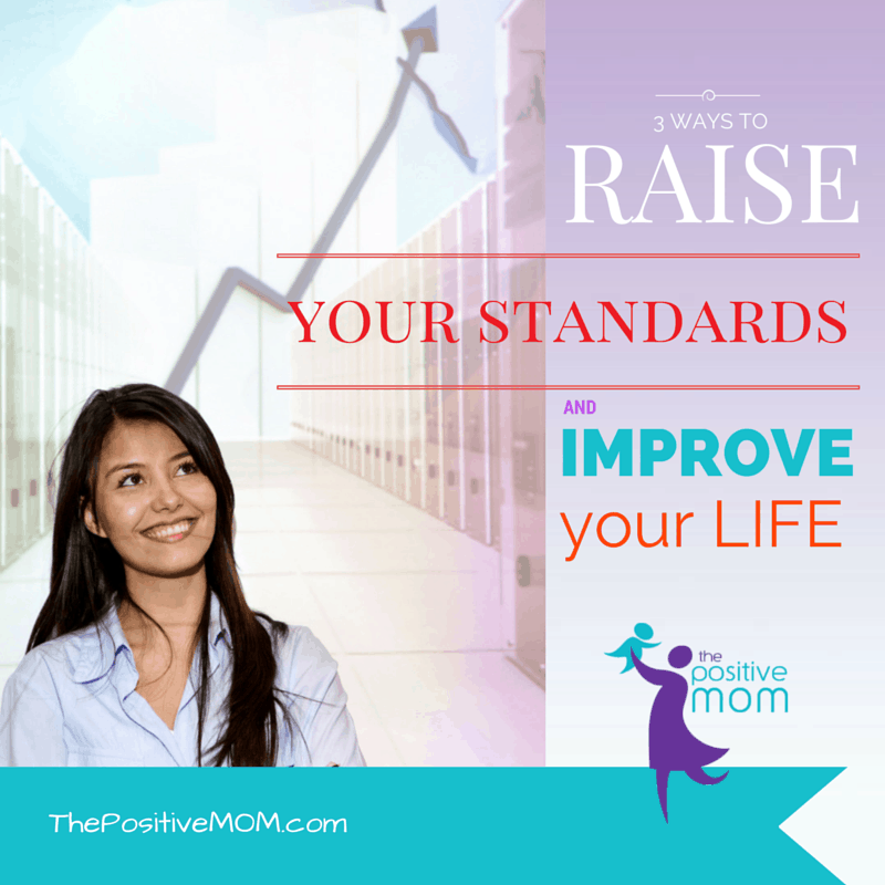 how to raise your standards and improve your life