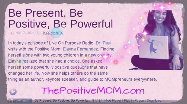 The Positive Mom life on purpose radio interview