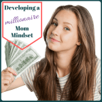 Developing a Millionaire Mom Mindset