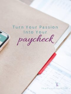 Turn your passion into your paycheck