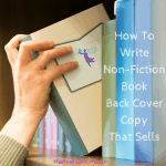 How To Write Non-Fiction Book Back Cover Copy That Sells