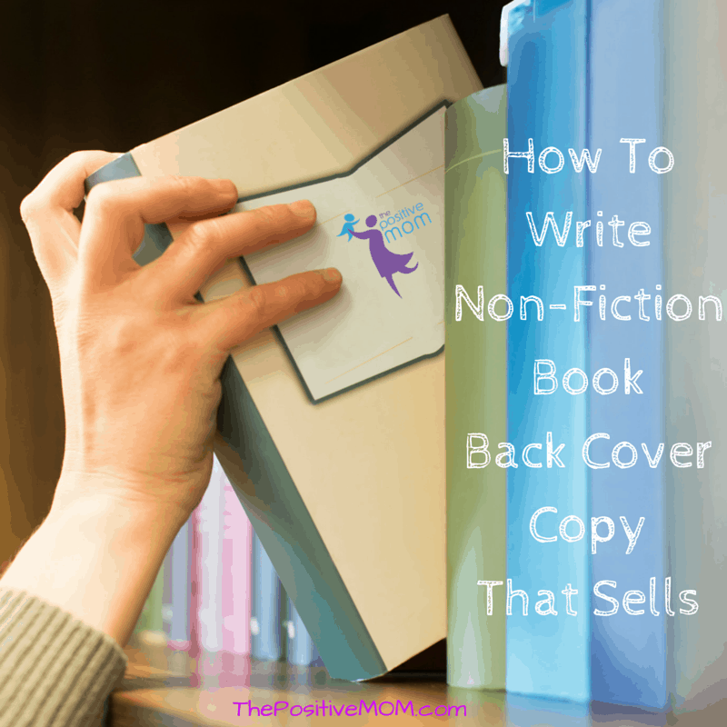 How To Write Non Fiction Back Cover Copy That Sells