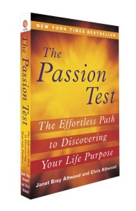 The Passion Test Book ` The Effortless Path To Discovering Your Life Purpose by Janet Attwood and Chris Attwood