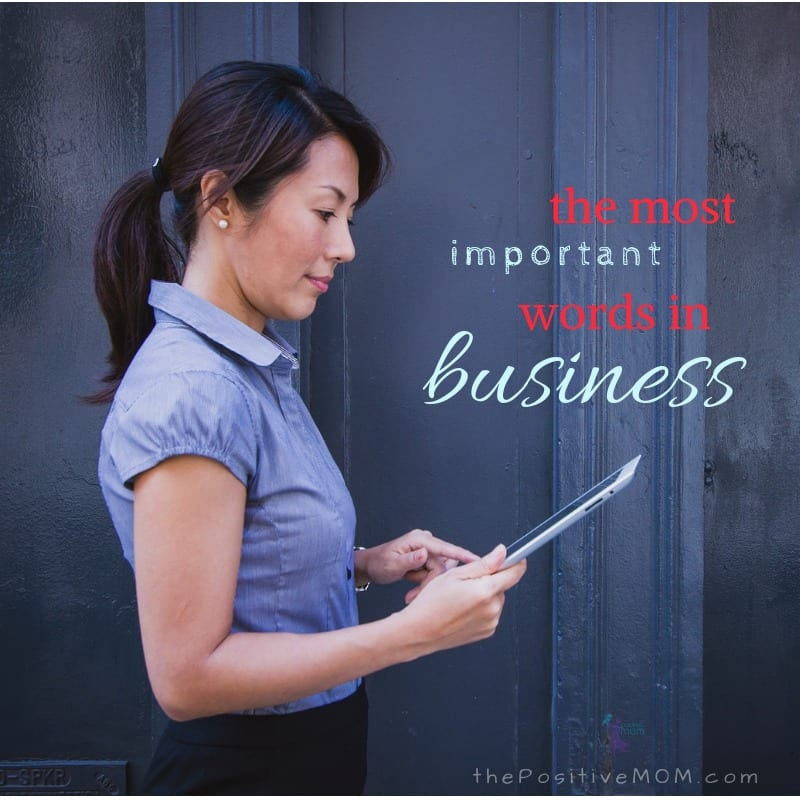 The most important words in business