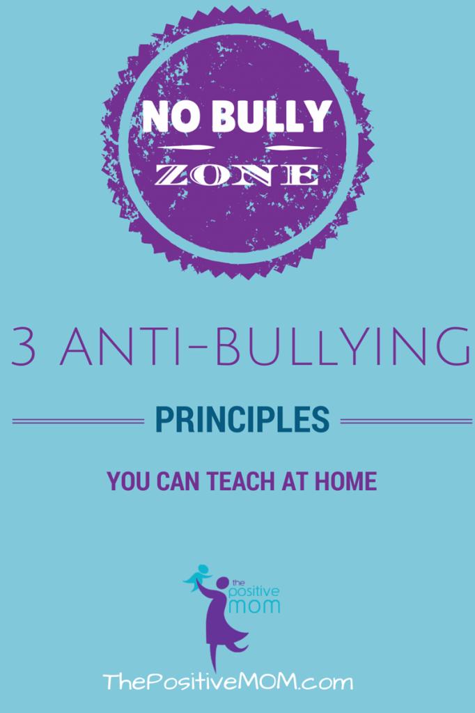 3 antibullying principles you can teach at home