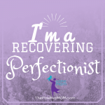 Do you struggle with perfectionism?