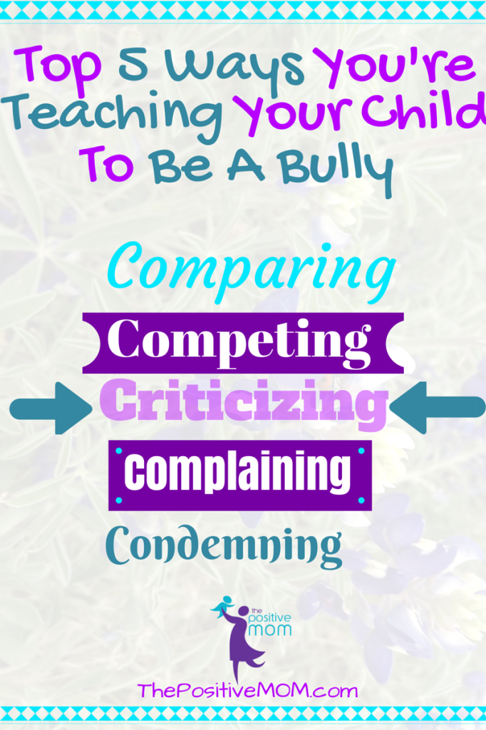 5 Ways You're Teaching Your Child To Be A Bully ★ Elayna ...