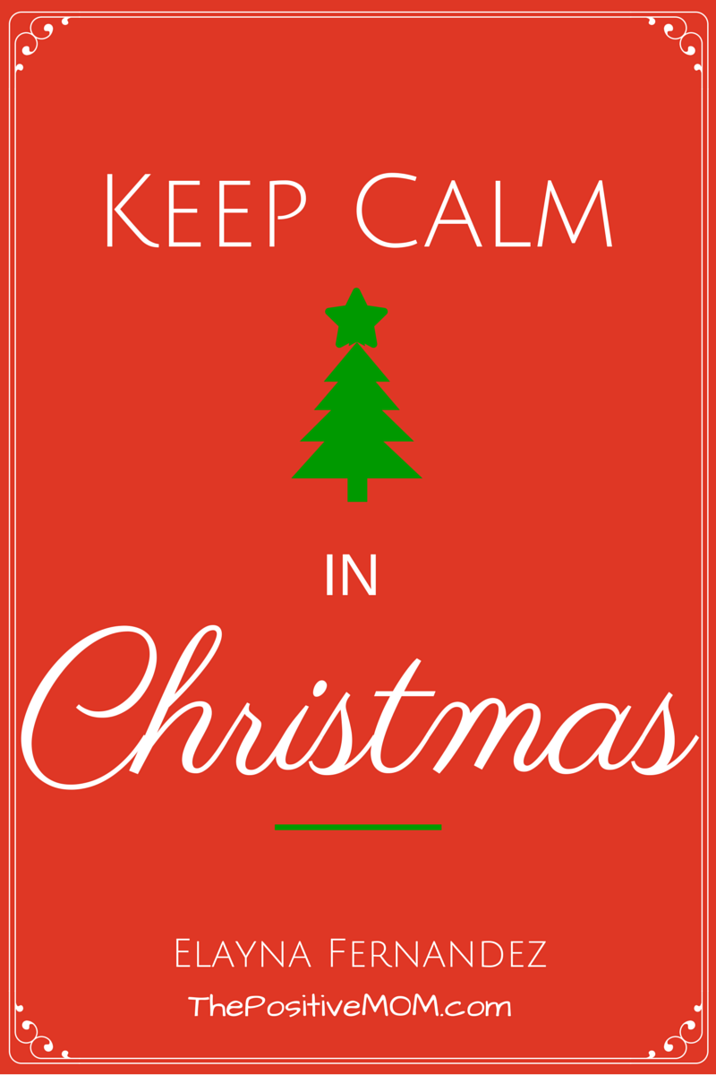 Keep CALM In Christmas ~ Enjoy Holidays With Ease and Peace ...