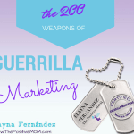 The 200 Guerrilla Marketing Weapons For Your Business Success