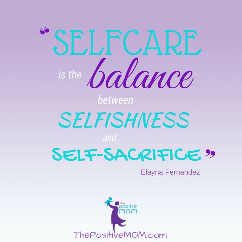 Self-care is the balance between selfishness and self-sacrifice.