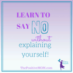 Why You Need To Say NO More Often