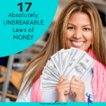 The 17 Absolutely Unbreakable Laws of Money