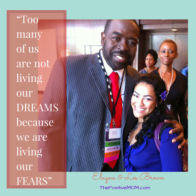 Les Brown quote: Too many of us are not living our dreams because we are living our fears
