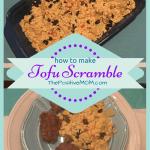 How To Make Vegan Tofu Scramble