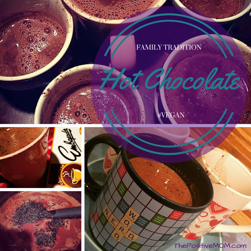 vegan hot chocolate recipe ~ a family tradition