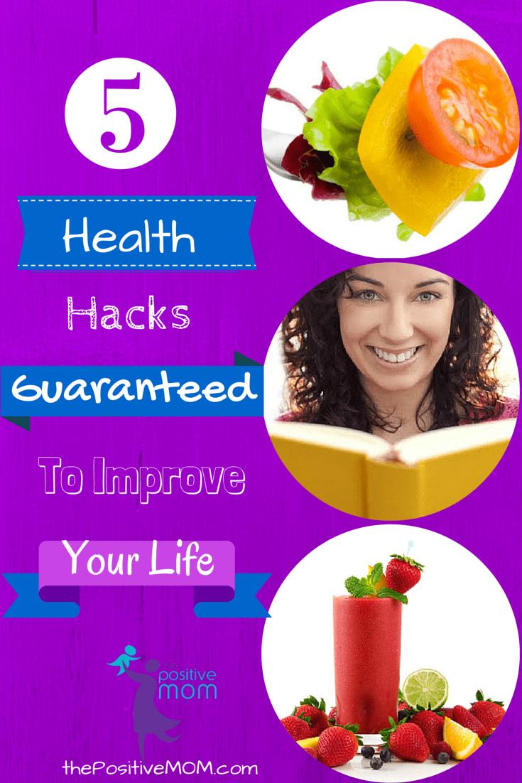5 Health Hacks Guaranteed to Improve Your Life