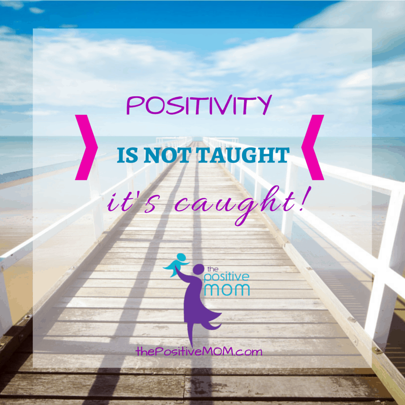 Positivity is caught not taught