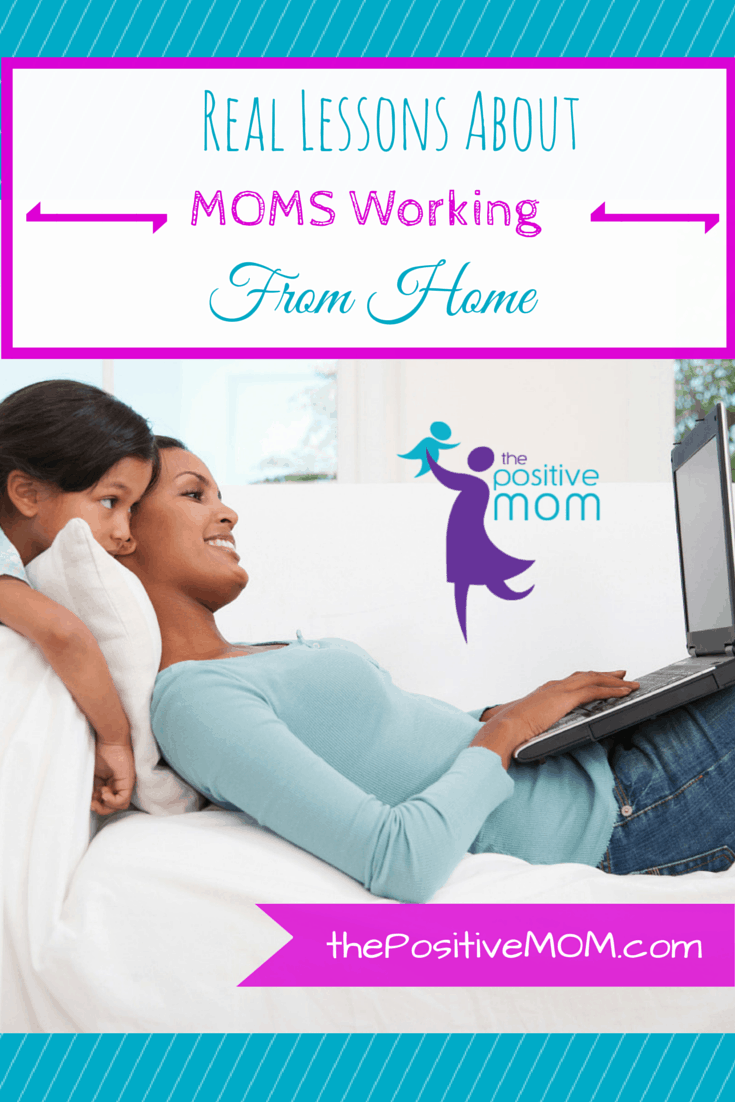 Real Lessons About MOMs Working from Home