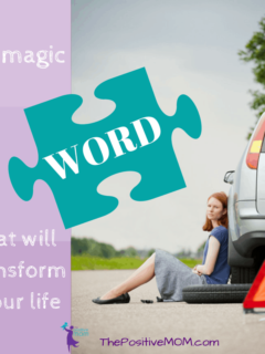 The Magic Word That Will Transform Your Life