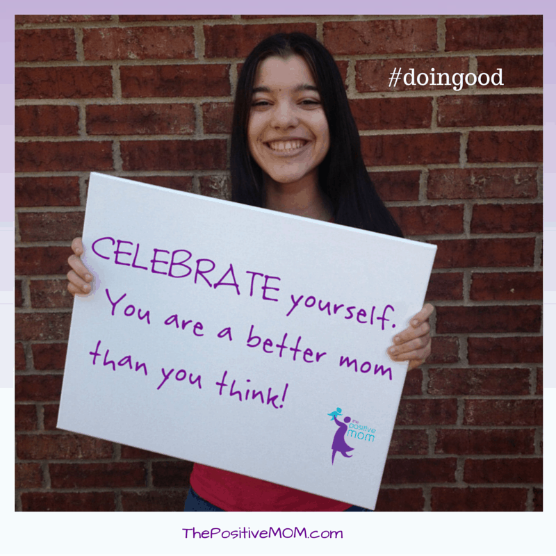 celebrate yourself mom you are a better mom than you think you are