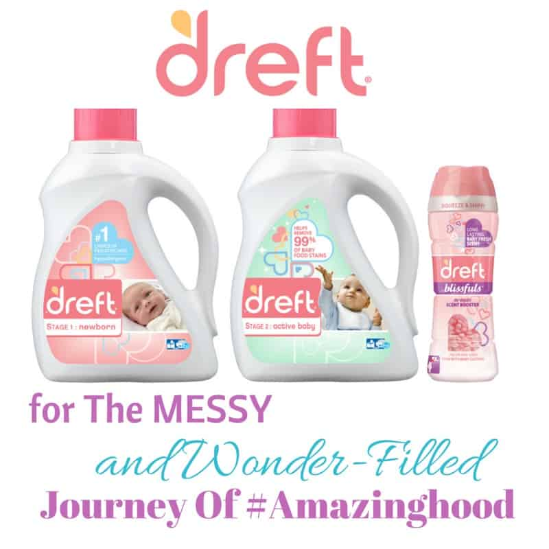 The new Dreft product line for the messy, wonderful, and wonder-filled journey of motherhood = #Amazinghood