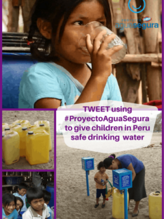 Tweet using #ProyectoAguaSegura to give needy children safe drinking water in Peru