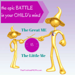The Epic Battle in Your Child's Mind