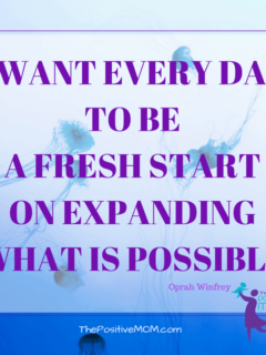 I want every day to be a fresh start on expanding what is possible ~ Oprah Winfrey