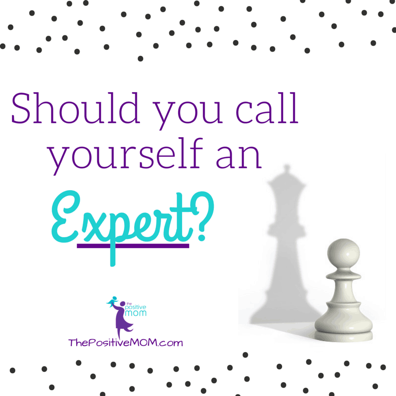 Should you call yourself an expert?