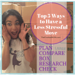Top 5 Ways to Have a Less Stressful Move