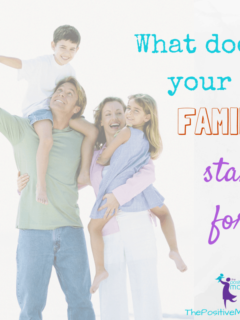 What does your family stand for?