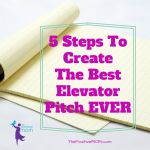 5 Steps To Create The Best Elevator Pitch Ever