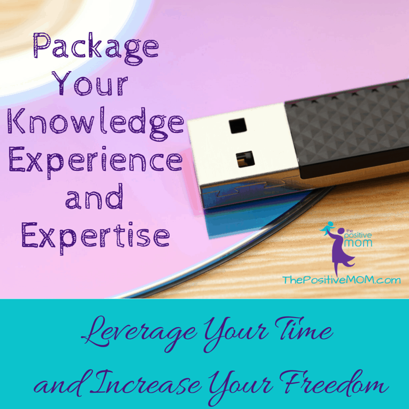 package your knowledge, experience, and expertise. Leverage your time and increase your freedom!