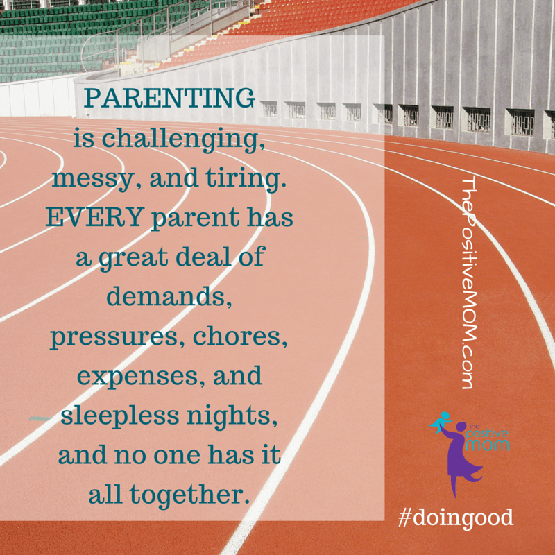 parenting is challenging messy tiring for everyone