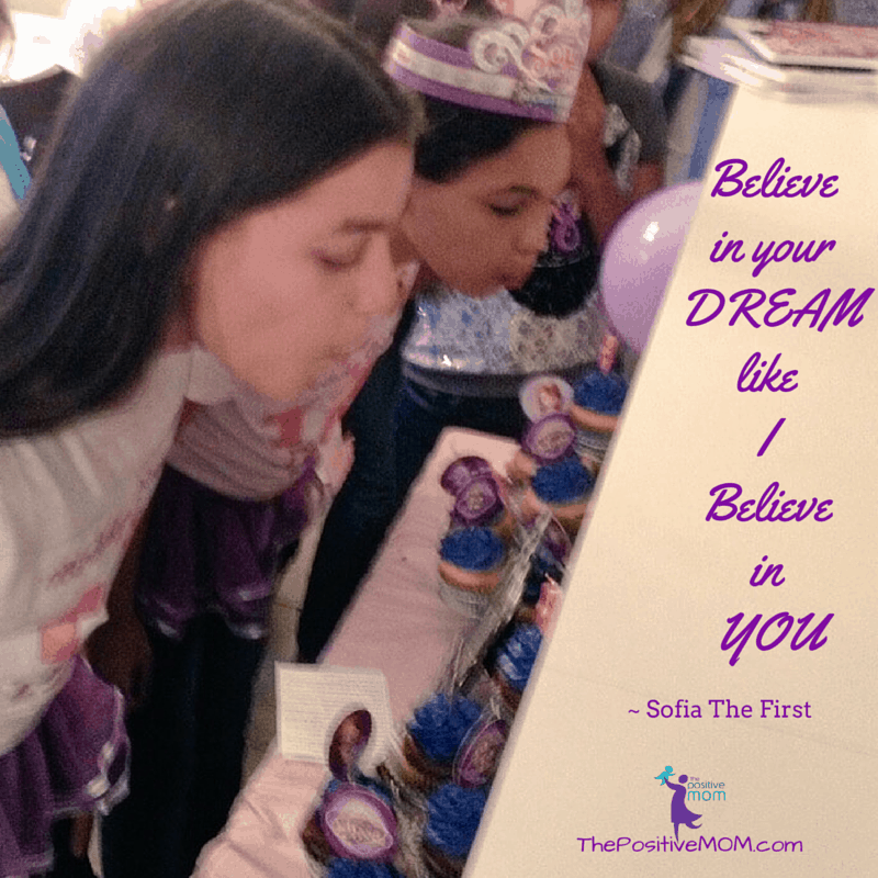 Believe in your DREAM like I Believe in YOU ~ Sofia The First quote