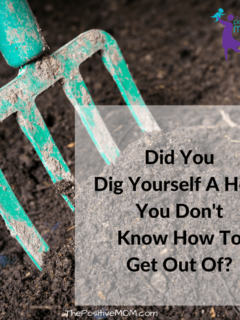 Did You Dig Yourself A Hole You Don't Know How To Get Out Of?