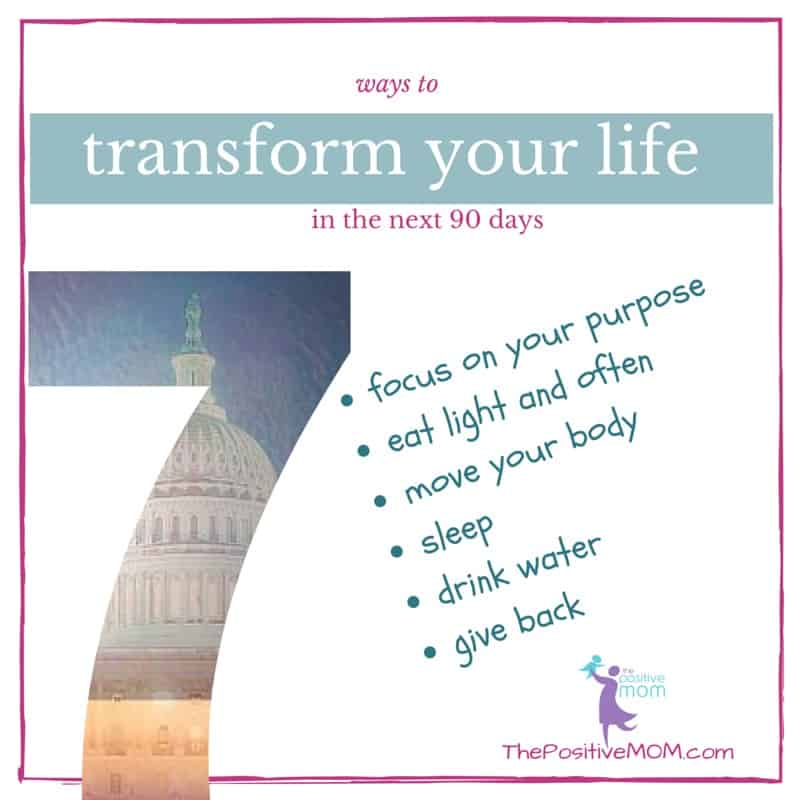 7 ways to transform your life in the next 90 days