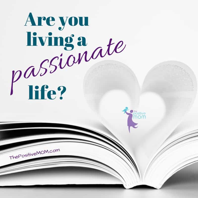 Are you living a passionate life on your own terms?