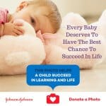 Every Baby Deserves To Have The Best Chance To Succeed In Life