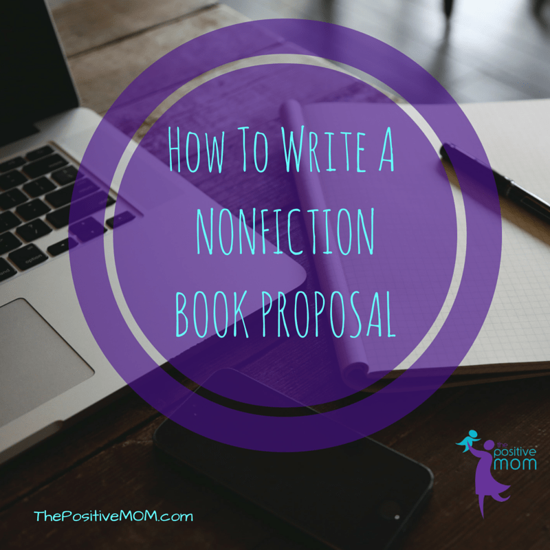 How to write a nonfiction book proposal elayna fernandez the how to write a nonfiction book proposal and what to include in it spiritdancerdesigns Gallery
