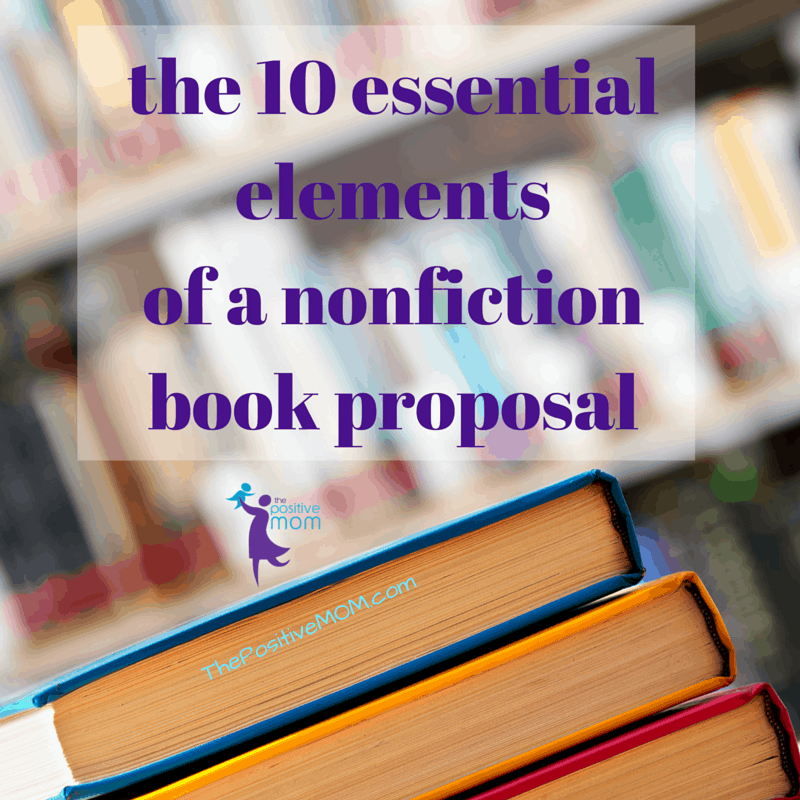 the 10 essential elements of a nonfiction book proposal