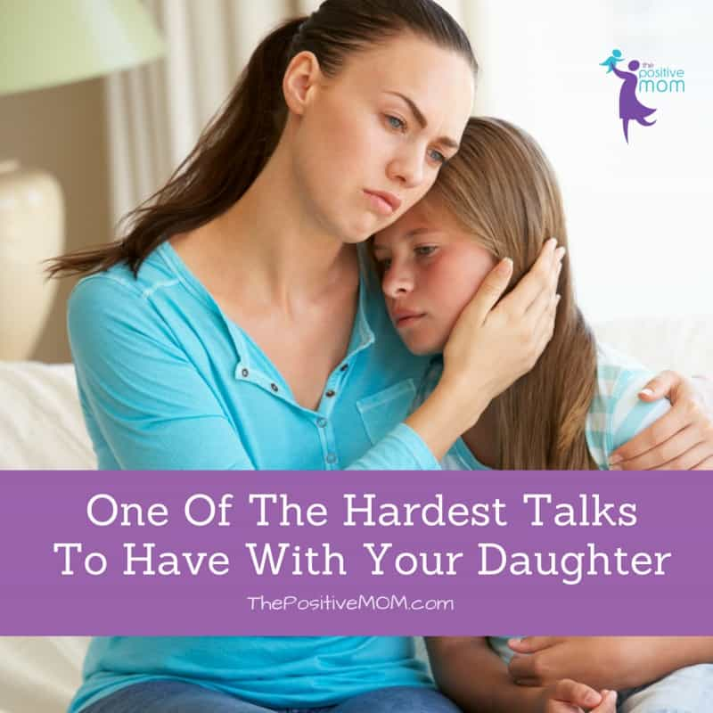 One of the hardest talks to have with your daughter