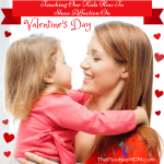 Teaching Our Kids How To Show Affection On Valentine's Day