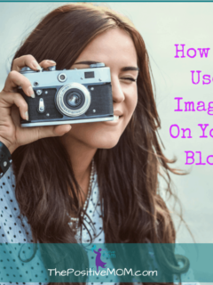 How To Use Images On Your Blog