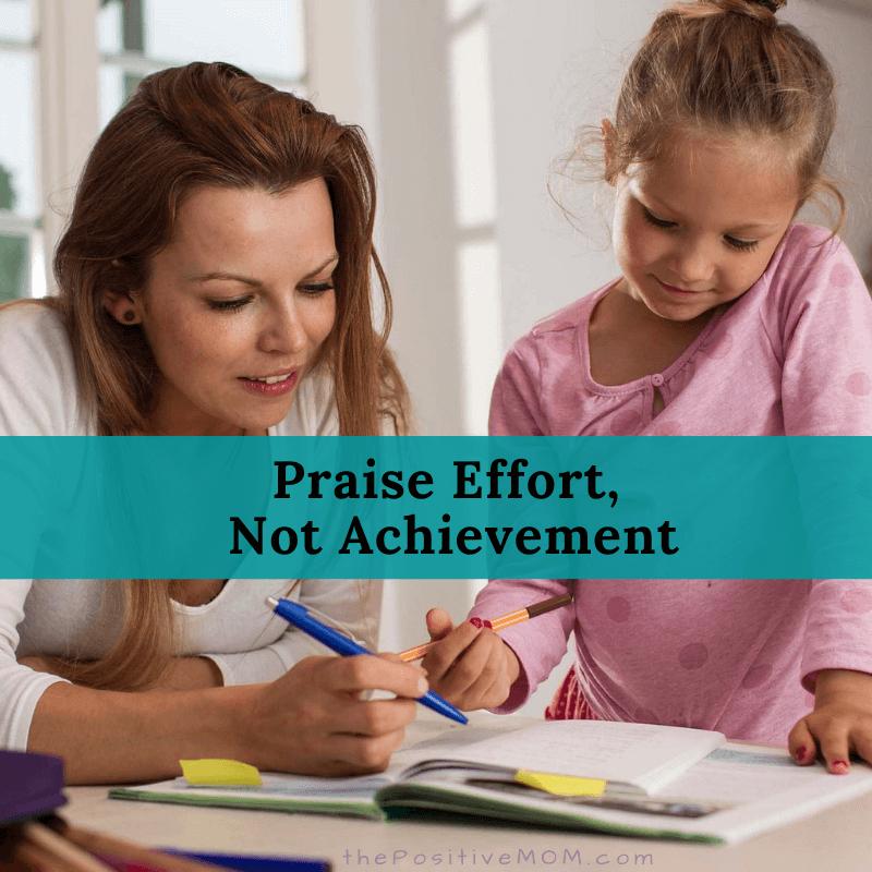 Praise Effort,  Not Achievement
