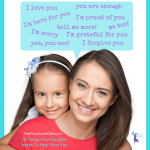 10 Things Your Daughter Needs To Hear From YOU