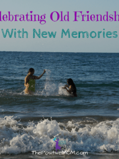 Celebrating Old Friendships With New Memories