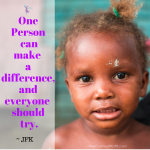 One Person can make a difference,and everyone should try.